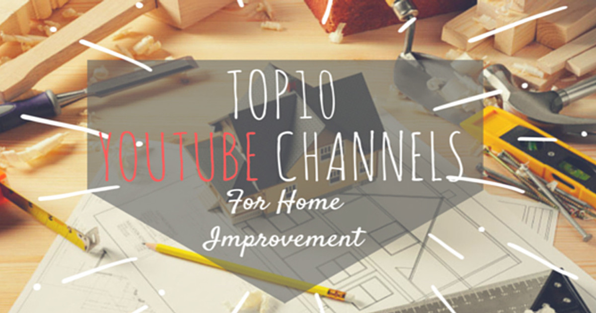 The Top 10 Home Improvement Youtube Channels Allura Usa