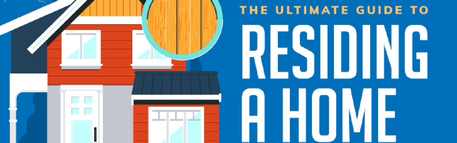 The Ultimate Guide to Residing A Home 1610 01